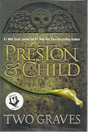 Two Graves (Pendergast): Preston, Douglas; Child, Lincoln