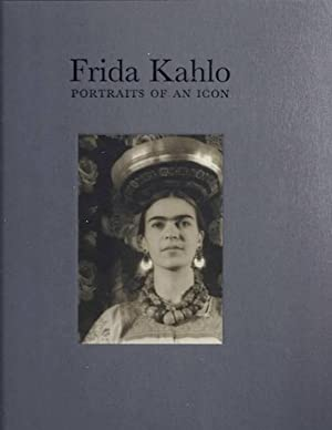 Frida Kahlo: Portraits 0f An Icon: Hooks, Margaret; Arquin,