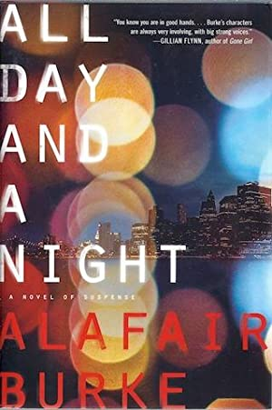 All Day and a Night: A Novel of Suspense (Ellie Hatcher): Burke, Alafair