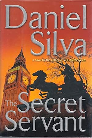 The Secret Servant (Gabriel Allon): Silva, Daniel