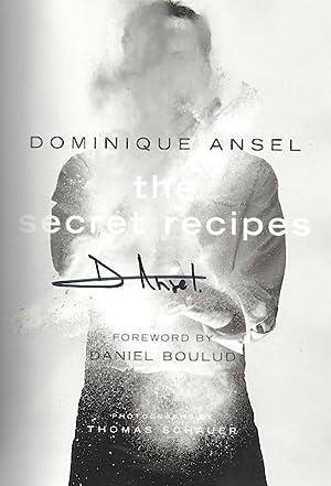 Dominique Ansel: The Secret Recipes: Ansel, Dominique; Schauer, Thomas [Photographer]