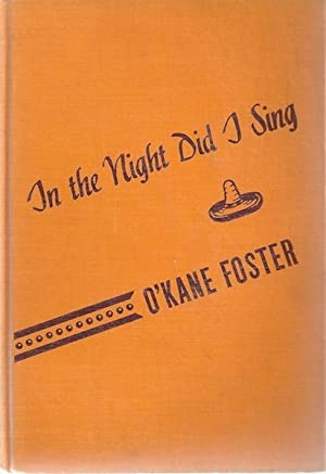 In the night did I sing: Foster, O'Kane