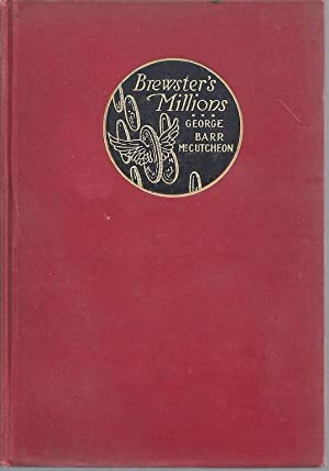 Brewster's Millions, by Robert Greaves.: McCutcheon, George Barr