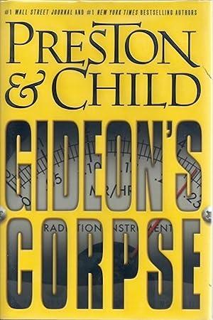 Gideon's Corpse: Preston, Douglas; Child, Lincoln