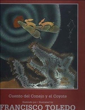 Cuento del Conejo y el Coyote =: Toledo Natalia