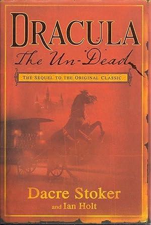 Dracula: The Un-Dead: Stoker, Dacre; Holt, Ian