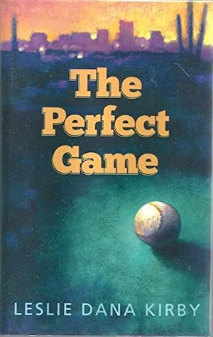 The Perfect Game: Kirby, Leslie
