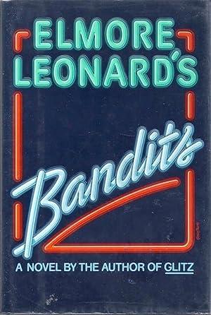 Bandits: Leonard, Elmore