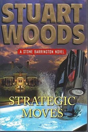 Strategic Moves (Stone Barrington, Book 19): Woods, Stuart