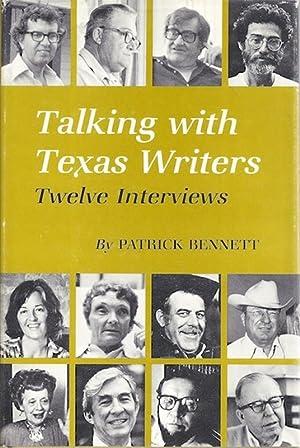 Talking with Texas Writers: Twelve Interviews: Bennett, Patrick