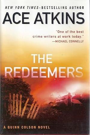 The Redeemers (A Quinn Colson Novel): Atkins, Ace