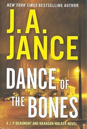 Dance of the Bones: A J. P. Beaumont and Brandon Walker Novel: Jance, J. A.