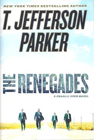 The Renegades: A Charlie Hood Novel: Parker, T. Jefferson