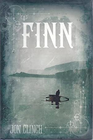 Finn: A Novel: Clinch, Jon