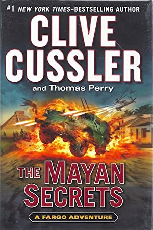 The Mayan Secrets (A Sam and Remi Fargo Adventure): Cussler, Clive; Perry, Thomas