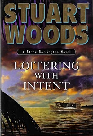 Loitering with Intent (Stone Barrington Novels, No: Woods, Stuart
