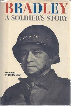 A Soldier's Story: Omar N. Bradley;