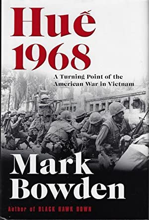 Hue 1968: A Turning Point of the American War in Vietnam SIGNED
