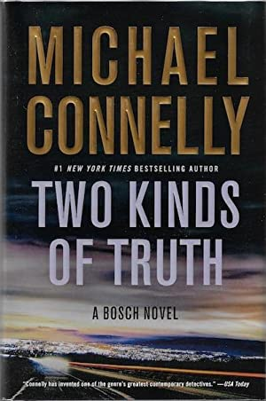 Two Kinds of Truth (A Harry Bosch Novel)