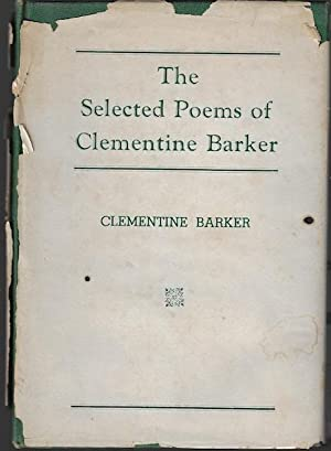 The Selected Poems of Clementine Barker SIGNED