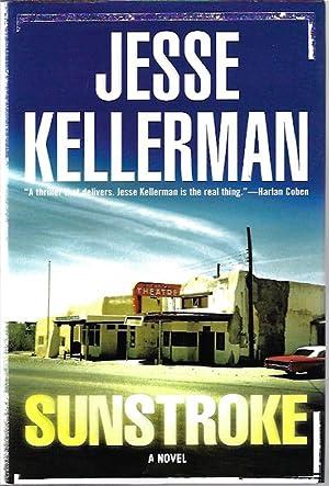 Sunstroke by Kellerman, Jesse: Jesse Kellerman