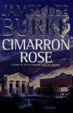 Cimarron Rose by Burke, James Lee