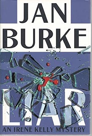 Liar: An Irene Kelly Mystery (Irene Kelly Mysteries) by Burke, Jan: Jan Burke