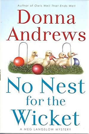 No Nest for the Wicket (Meg Lanslow Mysteries) [Hardcover] by Andrews, Donna: Donna Andrews