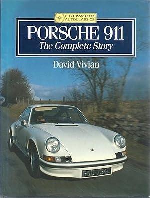 Porsche 911: The Complete Story (Crowood Autoclassics): D Vivian