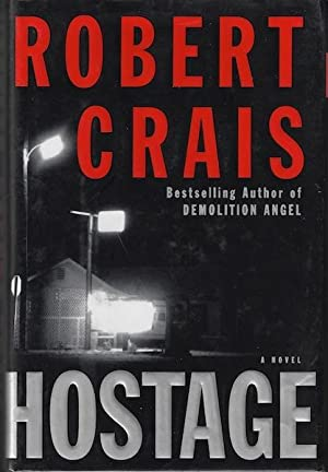 Hostage: A Novel by Crais, Robert: Robert Crais