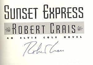Sunset Express: An Elvis Cole Novel by Crais, Robert: Robert Crais