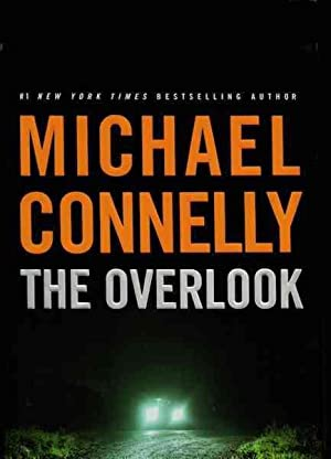 The Overlook (Harry Bosch) by Connelly, Michael