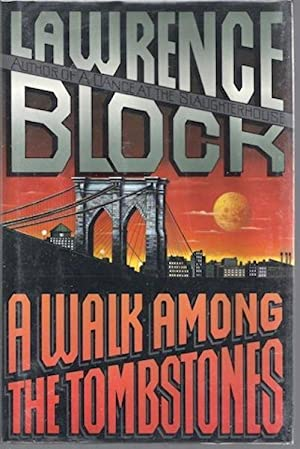 A Walk Among the Tombstones by Block, Lawrence: Lawrence Block