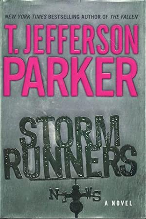 Storm Runners: A Novel [Hardcover] by Parker, T. Jefferson: T. Jefferson Parker