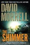 The Shimmer [Hardcover] by Morrell, David