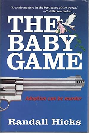 The Baby Game [Hardcover] by Hicks, Randall: Randall Hicks