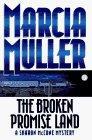 The Broken Promise Land by Muller, Marcia: Marcia Muller