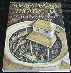 Shakespeare's Theatre [Unknown Binding] by Hodges, C.: C. Walter Hodges