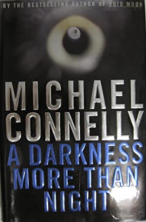 A Darkness More Than Night by Connelly, Michael