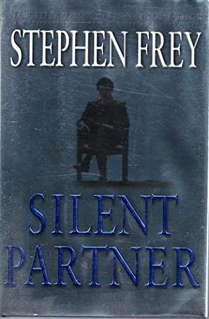 Silent Partner [Hardcover] by Stephen Frey; Ballantine; Carl D. Galain