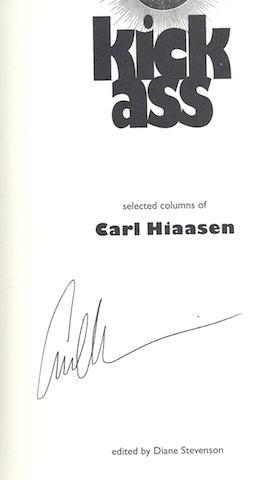 Kick Ass: Selected Columns of Carl Hiaasen [Hardcover] by Hiaasen, Carl: Carl Hiaasen