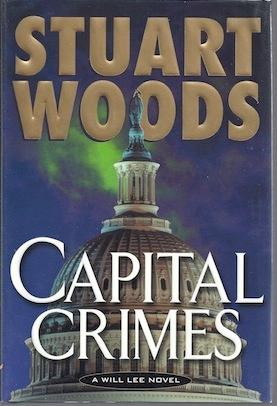 Capital Crimes [Hardcover] by Woods, Stuart: Stuart Woods