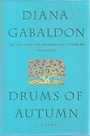 Drums of Autumn (Outlander) SIGNED
