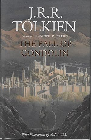 The Fall of Gondolin SIGNED: J. R. R.