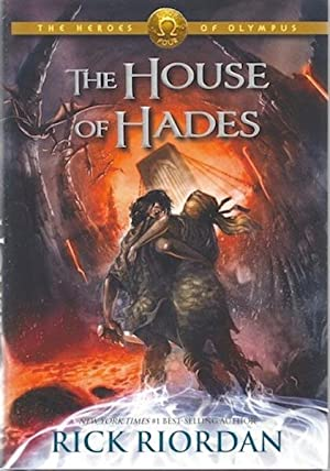 The House of Hades (Heroes of Olympus, Book 4) SIGNED