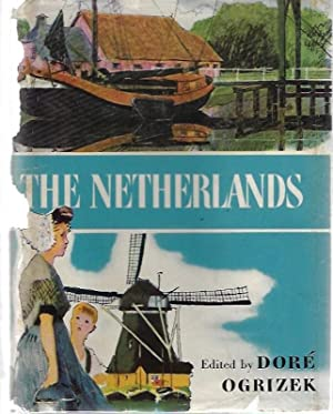 THE NETHERLANDS: THE WORLD IN COLOR SERIES: ogrizek, dore
