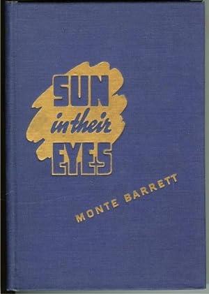 Sun in their Eyes Monte Barrett Signed Limited Ed Texas: Barrett, Monte