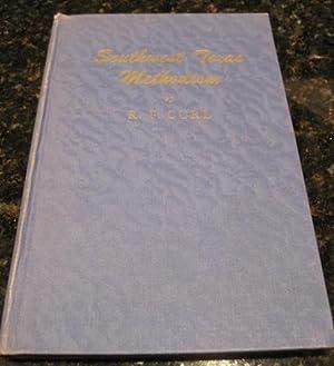 Southwest Texas Methodism R F Curl Methodist Church: Curl, R F