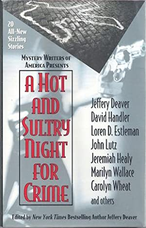 A Hot and Sultry Night for Crime: Various; Editor-Jeffrey Deaver