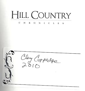 Hill Country Chronicles (TX) (American Chronicles): Clay Coppedge